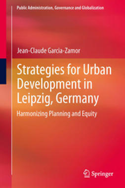 Garcia-Zamor, Jean-Claude - Strategies for Urban Development in Leipzig, Germany, ebook