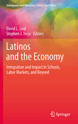 Leal, David L. - Latinos and the Economy, ebook