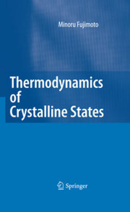 Fujimoto, Minoru - Thermodynamics of Crystalline States, ebook