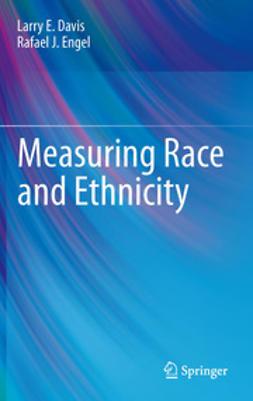Davis, Larry E. - Measuring Race and Ethnicity, e-kirja