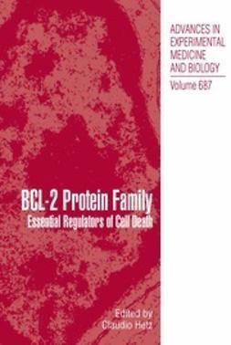 Hetz, Claudio - BCL-2 Protein Family, ebook