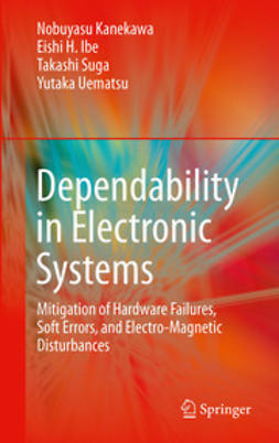 Kanekawa, Nobuyasu - Dependability in Electronic Systems, ebook