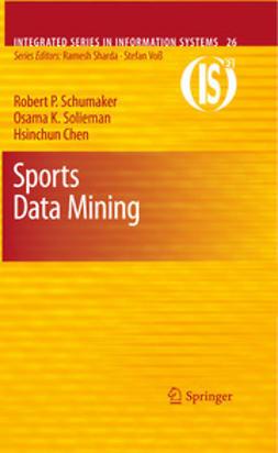 Schumaker, Robert P. - Sports Data Mining, ebook