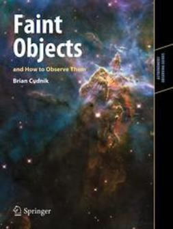 Cudnik, Brian - Faint Objects and How to Observe Them, ebook