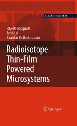 Duggirala, Rajesh - Radioisotope Thin-Film Powered Microsystems, ebook
