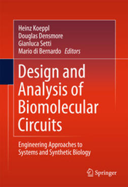 Koeppl, Heinz - Design and Analysis of Biomolecular Circuits, e-bok