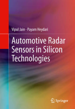 Jain, Vipul - Automotive Radar Sensors in Silicon Technologies, ebook