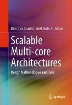 Soudris, Dimitrios - Scalable Multi-core Architectures, e-bok