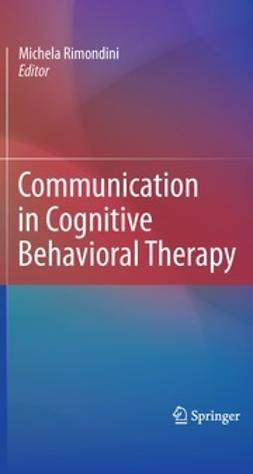 Rimondini, Michela - Communication in Cognitive Behavioral Therapy, ebook