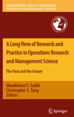 Sodhi, ManMohan S. - A Long View of Research and Practice in Operations Research and Management Science, e-kirja