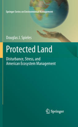Spieles, Douglas J. - Protected Land, ebook