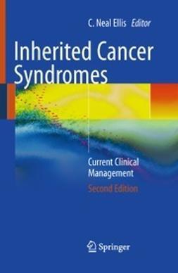 Ellis, C. Neal - Inherited Cancer Syndromes, ebook
