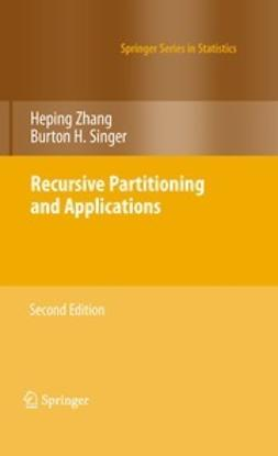 Zhang, Heping - Recursive Partitioning and Applications, ebook