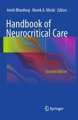 Bhardwaj, Anish - Handbook of Neurocritical Care, ebook