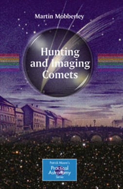 Mobberley, Martin - Hunting and Imaging Comets, ebook