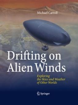 Carroll, Michael - Drifting on Alien Winds, ebook