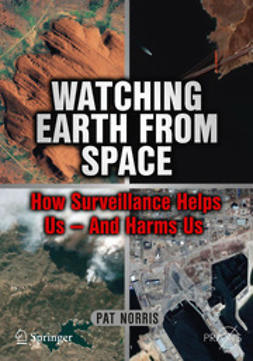 Norris, Pat - Watching Earth from Space, ebook