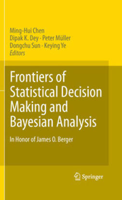 Chen, Ming-Hui - Frontiers of Statistical Decision Making and Bayesian Analysis, ebook