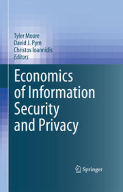 Moore, Tyler - Economics of Information Security and Privacy, ebook
