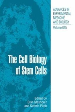 Meshorer, Eran - The Cell Biology of Stem Cells, ebook
