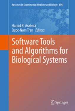 Arabnia, Hamid R. - Software Tools and Algorithms for Biological Systems, e-kirja