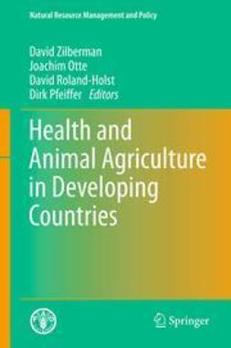 Zilberman, David - Health and Animal Agriculture in Developing Countries, e-bok