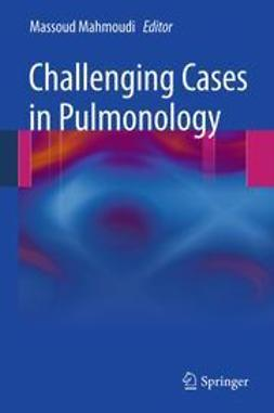 Mahmoudi, Massoud - Challenging Cases in Pulmonology, e-kirja