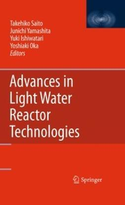 Saito, Takehiko - Advances in Light Water Reactor Technologies, ebook