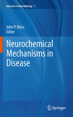 Blass, John P. - Neurochemical Mechanisms in Disease, e-bok