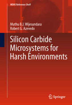 Wijesundara, Muthu B.J. - Silicon Carbide Microsystems for Harsh Environments, ebook