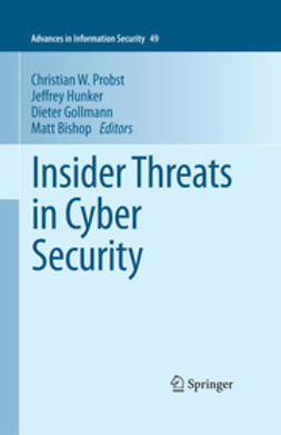 Probst, Christian W. - Insider Threats in Cyber Security, e-kirja
