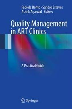Bento, Fabiola - Quality Management in ART Clinics, ebook