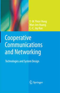 Hong, Y.-W. Peter - Cooperative Communications and Networking, ebook