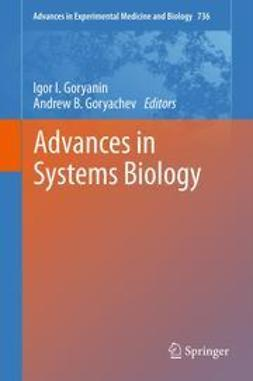 Goryanin, Igor I. - Advances in Systems Biology, e-bok