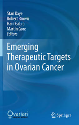 Kaye, Stan - Emerging Therapeutic Targets in Ovarian Cancer, ebook