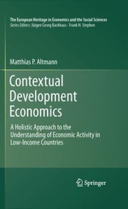 Altmann, Matthias P. - Contextual Development Economics, e-bok