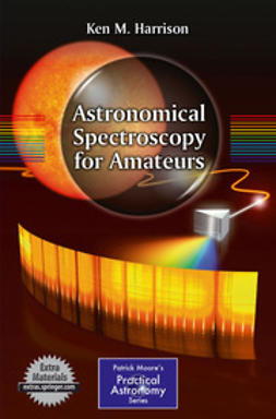 Harrison, Ken M. - Astronomical Spectroscopy for Amateurs, ebook