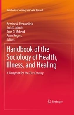 Handbook of the Sociology of Health, Illness, and Healing
