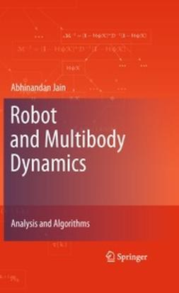 Jain, Abhinandan - Robot and Multibody Dynamics, ebook