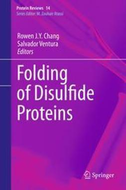 Chang, Rowen J. Y. - Folding of Disulfide Proteins, ebook