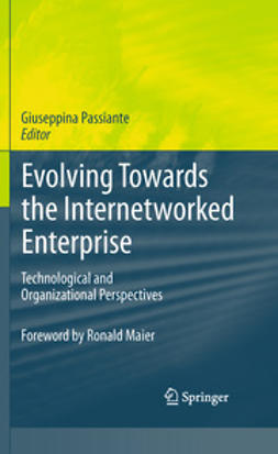 Passiante, Giuseppina - Evolving Towards the Internetworked Enterprise, ebook