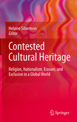 Silverman, Helaine - Contested Cultural Heritage, ebook