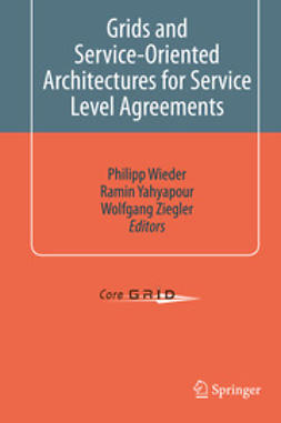 Wieder, Philipp - Grids and Service-Oriented Architectures for Service Level Agreements, ebook