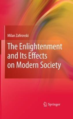Zafirovski, Milan - The Enlightenment and Its Effects on Modern Society, ebook