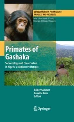 Sommer, Volker - Primates of Gashaka, e-bok