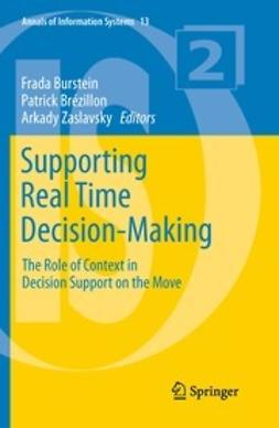 Burstein, Frada - Supporting Real Time Decision-Making, e-bok