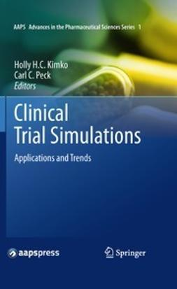 Kimko, Holly H. C. - Clinical Trial Simulations, ebook