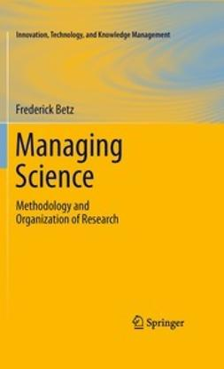 Betz, Frederick - Managing Science, ebook