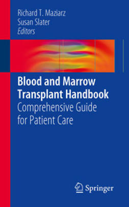 Maziarz, Richard T. - Blood and Marrow Transplant Handbook, e-kirja