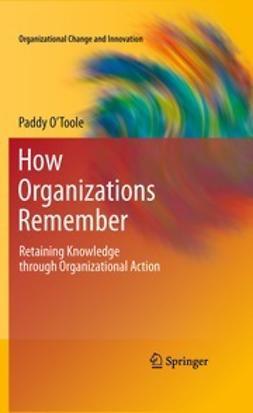 O'Toole, Paddy - How Organizations Remember, e-kirja